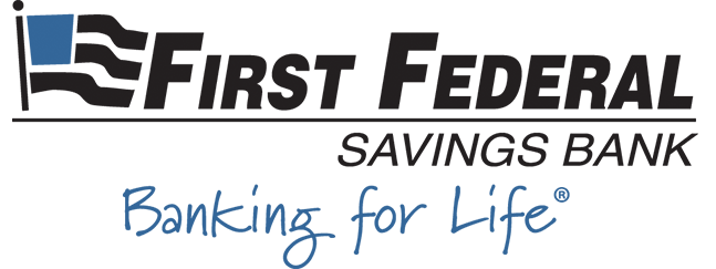 First Federal Savings Bank. Banking for life.